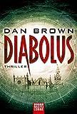 Diabolus: Thriller - Dan Brown