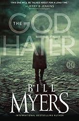 The God Hater: A Novel by Bill Myers (2010-09-28)