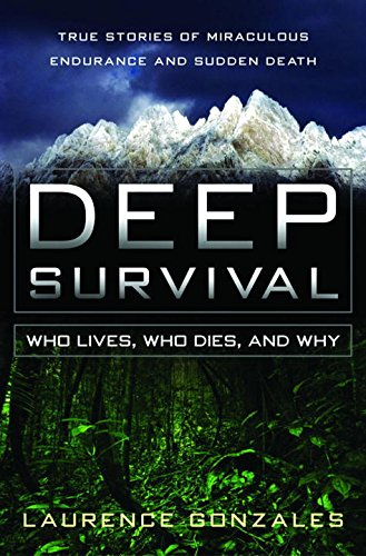 Deep Survival - Who Lives, Who Dies & Why
