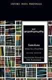 Samskara: A Rite for A Dead Man: A Rite For A Dead Man, Translated From Kannada By A.K. Ramanujan (Oxford India Perennials)