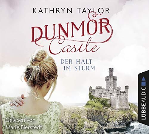 Dunmor Castle - Der Halt im Sturm (Dunmor-Castle-Reihe, Band 2)