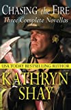 Chasing the Fire: Backdraft, Fully Involved, Flashover: Volume 6 (Hidden Cove Series)
