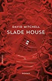 'Slade House' von 'David Mitchell'