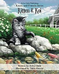 Kitten & Koi: Volume 2 (Kitten and Friends) by Aviva Gittle (2014-10-28)