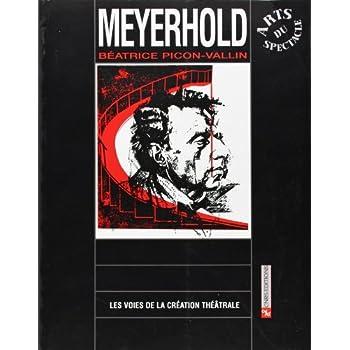 Voie de la création théâtrale, tome 17 : Meyerhold