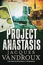 Project Anastasis by Jacques Vandroux (2016-03-15)
