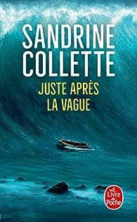 Juste après la vague par Sandrine Collette