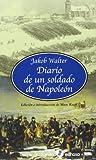 Diario de un soldado de Napoleón (Tierra Incógnita)