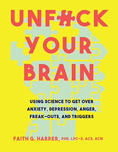 Pdf download free unfuck your brain using science to get over pdf download free unfuck your brain using science to get over anxiety depression anger freak outs and triggers full download ebook by faith harper fandeluxe Gallery
