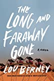 Front cover for the book The Long and Faraway Gone by Lou Berney