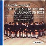 Les Petits Chanteurs A La Croix De Bois:le Monde Musical: Le Temps Des Cerises,V