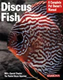 Discuss Fish (Complete Pet Owner's Manual)