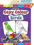#6: Copy Colour: Birds (Copy Colour Books)