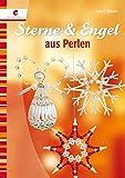 Sterne & Engel aus Perlen