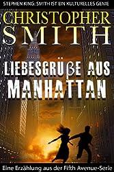 Liebesgrüße aus Manhattan (Kurzgeschichte und Dritter Teil in der Fifth Avenue-Serie)