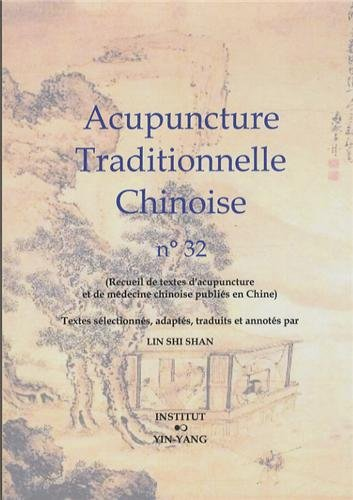 Acupuncture traditionnelle chinoise n° 32 par Shi Shan Lin