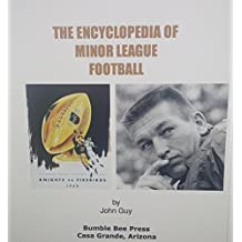 THE ENCYCLOPEDIA OF  MINOR LEAGUE  FOOTBALL (English Edition)
