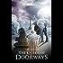 The Queen of Doorways (A Book of Vampires, Werewolves & Black Magic) (The Doorways Saga 3)