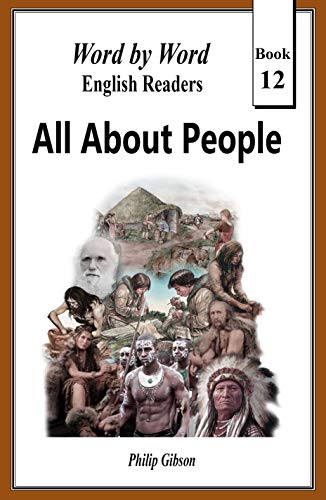 All About People: The Story of Human Development (Word by Word graded readers, Book 12) (English Edition)