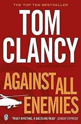 Against All Enemies by Tom Clancy (2012-01-31)