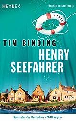 Henry Seefahrer: Roman
