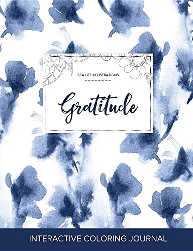 Adult Coloring Journal: Gratitude (Sea Life Illustrations, Blue Orchid)