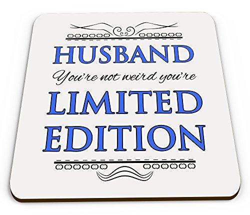husband-youre-not-weird-youre-limited-edition-novelty-glossy-mug-coaster-blue