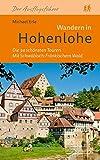 Wandern in Hohenlohe: Die 34 schönsten Touren