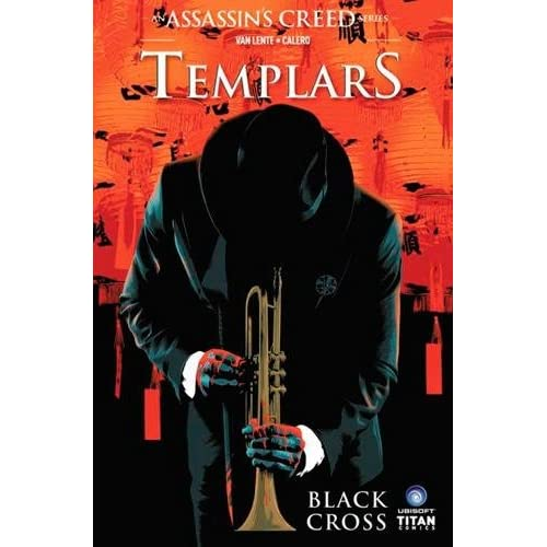 Assassin's Creed Comics, Templars T1 : Black cross