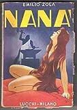 Nana' - Editrice Lucchi