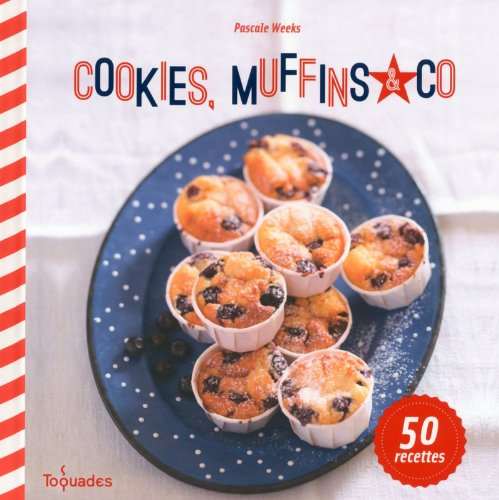 COOKIES, MUFFINS, AND CO