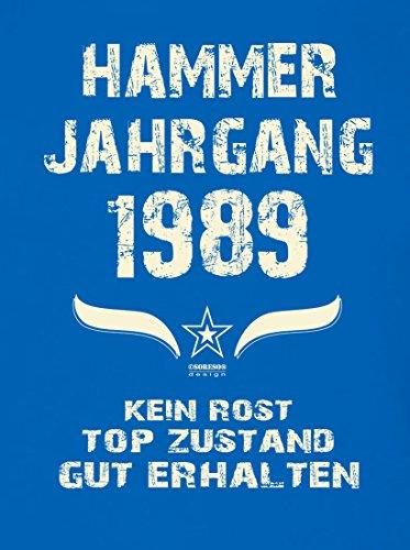Geschenk zum 28. Geburtstag :-: Geschenkidee kurzarm Geburtstags-Sprüche-T-Shirt mit Jahreszahl :-: Hammer Jahrgang 1989 :-: Geburtstagsgeschenk Männer :-: Farbe: royal-blau Royal-Blau