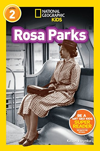 Rosa Parks (National Geographic Kids, Level 2)