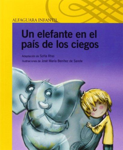 Un elefante en el país de los ciegos (Infantil Amarilla Album)