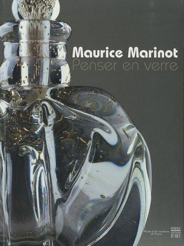 Maurice Marinot : penser en verre