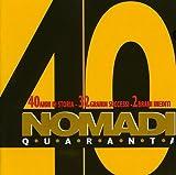 Songtexte von Nomadi - Nomadi 40