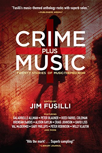 Crime plus music twenty stories of music themed noir ebook jim crime plus music twenty stories of music themed noir ebook jim fusilli craig johnson david liss val mcdermid alison gaylin amazon kindle store fandeluxe Choice Image