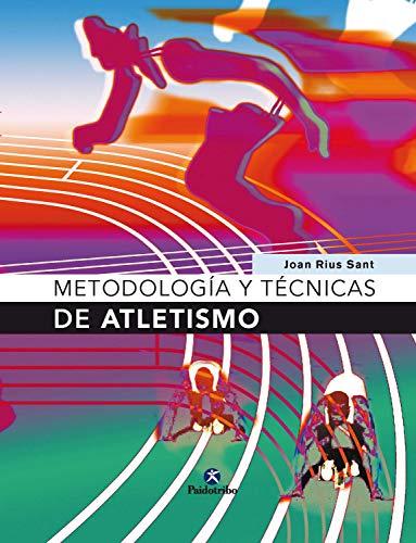 Metodología y técnicas de atletismo por Joan Rius Sant