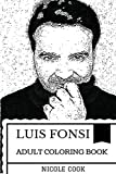 Luis Fonsi Art Adult Coloring Book: Despacito Hitmaker and Famous Latino Composer, Pop Music Producer and Cultural Icon
