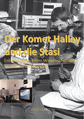 Der Komet Halley und die Stasi