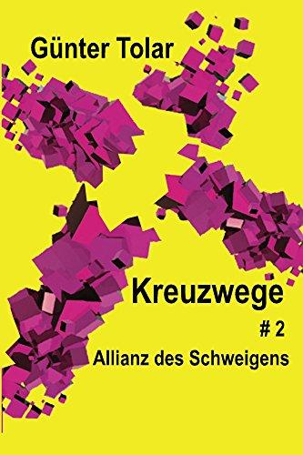 allianz-des-schweigens-kreuzwege-2-german-edition