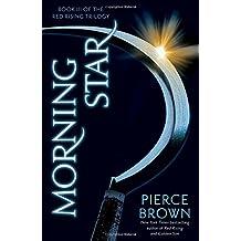 Morning Star: Book 3 of the Red Rising Saga (Red Rising Series, Band 3)