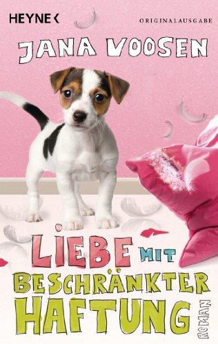 Buchseite und Rezensionen zu 'Liebe mit beschränkter Haftung: Roman' von Jana Voosen
