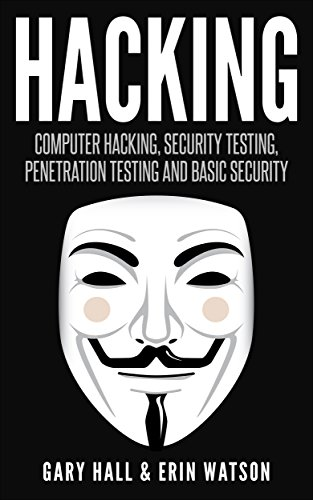 hacking-computer-hacking-security-testingpenetration-testing-and-basic-security-wireless-hacking-and