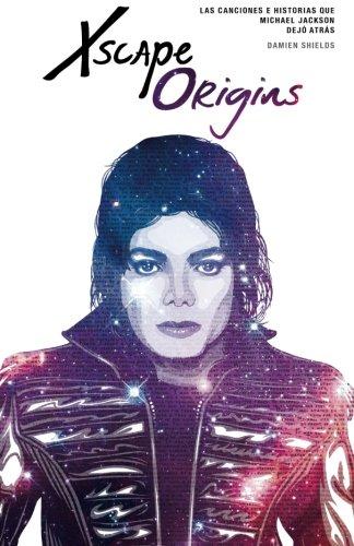 Xscape Origins: Las Canciones e Historias Que Michael Jackson Dejó Atrás