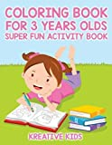 Coloring Book For 3 Years Olds Super Fun - Best Reviews Guide