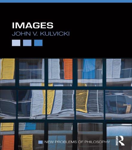 Images (New Problems of Philosophy) (English Edition) por John V. Kulvicki