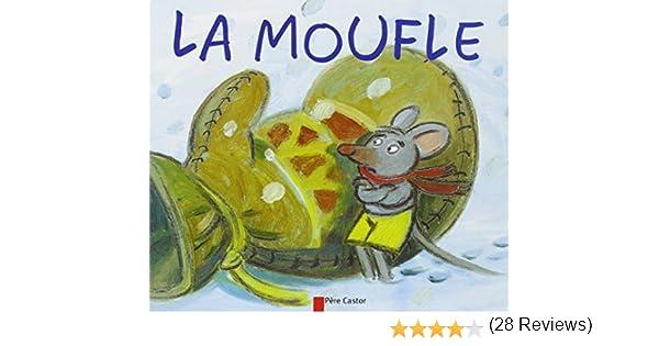 meilleur prix Braderie prix pas cher Amazon.fr - La Moufle - Robert Giraud, Gérard Franquin - Livres