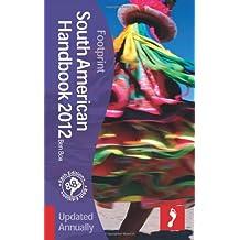 South American Handbook 2012 (Footprint Handbooks)
