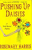 Pushing Up Daisies: A Dirty Business Mystery